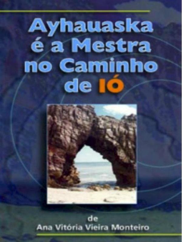 98f23916131 Ayhauska é a Mestra no Caminho de IÓ - Ana Vitória Vieira Monteiro