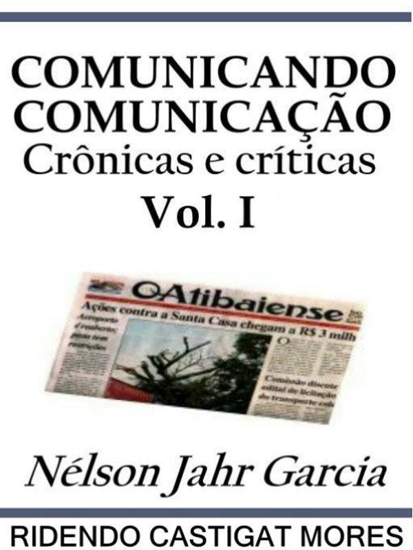 Comunicando Comunicação Vol. I - Nélson Jahr Garcia 82ba0b775311a