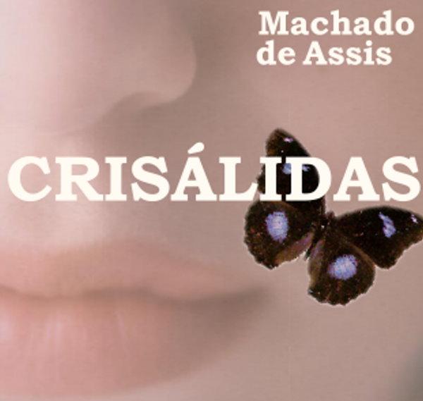 Crisálidas Machado De Assis