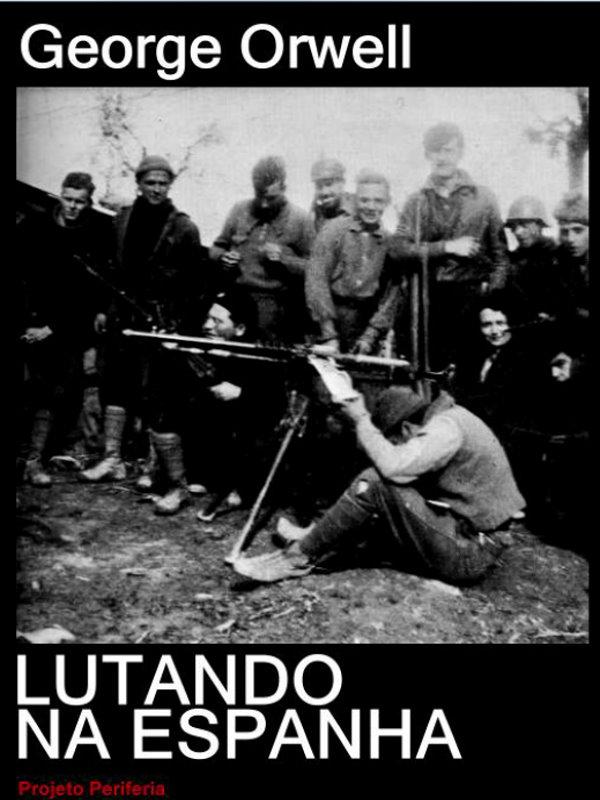 Lutando na Espanha - George Orwell a003e66154c6c