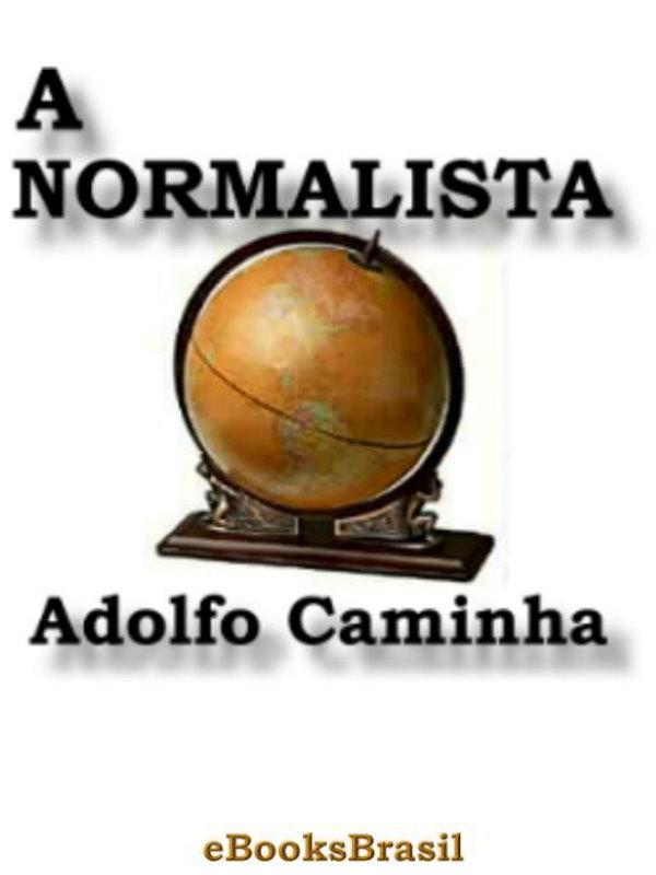 A Normalista - Adolfo Caminha 5b51320b18920