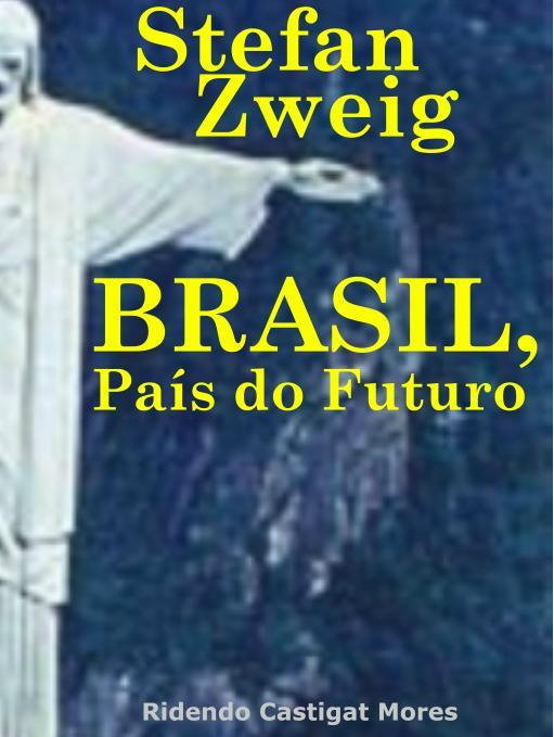 Brasil, País do Futuro - Stefan Zweig 97854257c7