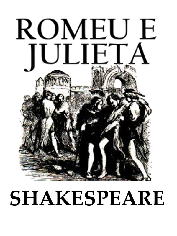 9d72b7b47 Romeu e Julieta - William Shakespeare