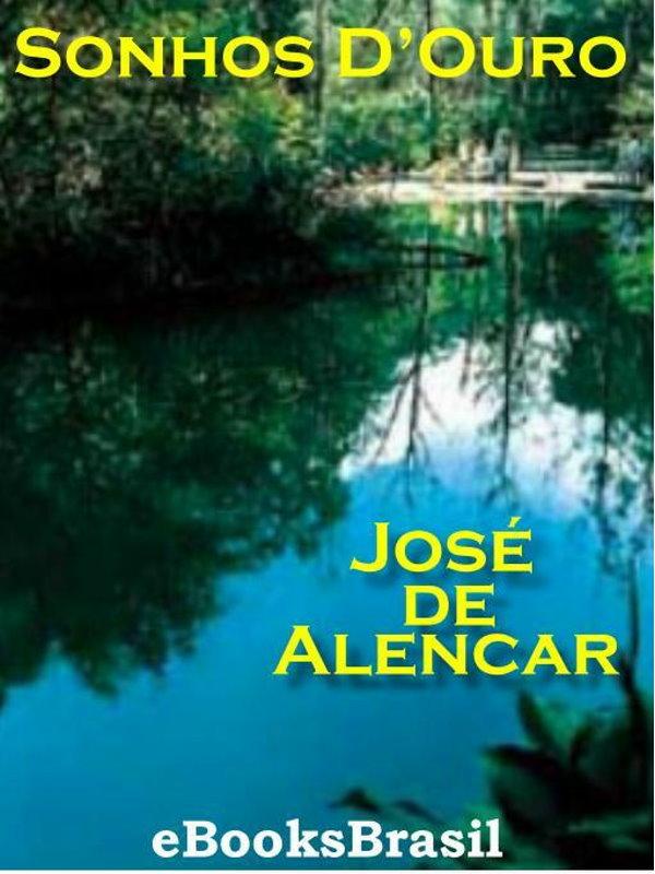 16ea2f4946d Sonhos D Ouro - José de Alencar