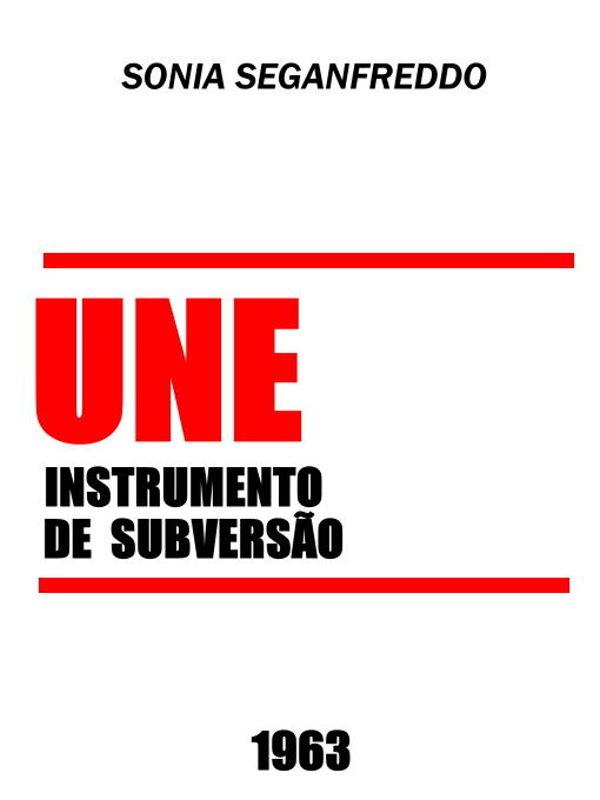 253d36f121 UNE Instrumento de Subversão - Sonia Seganfreddo